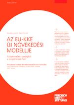 Az EU-KKE új növekedési modellje
