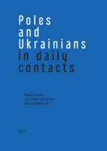 Poles and Ukrainians in daily contacts